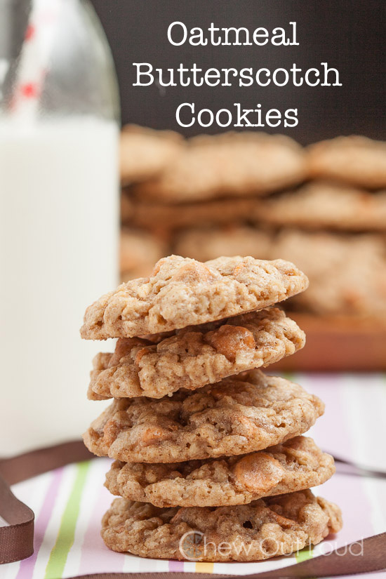 Oatmeal Butterscotch Cookies Chew Out Loud